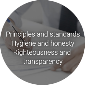 Principles and standards Hygiene and honesty Righteousness and transparency